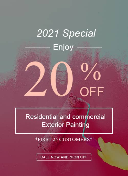 20% Off Residential and Commercial Exterior Painting - First 25 Customers 2021 Special