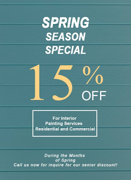 15% Off For Interior Painting Residential and Commercial Spring 2021